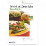 (Deutsch) Leicht bekömmliche Bio-Küche