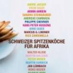 (Deutsch) Schweizer Spitzenköche für Afrika